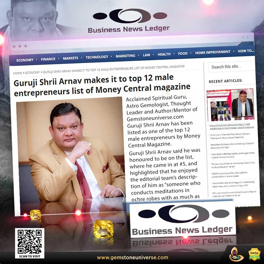 Business News Ledger covers Guruji Shrii Arnav's recognition in TOP 12 male entrepreneurs list of MoneyCentral magazine