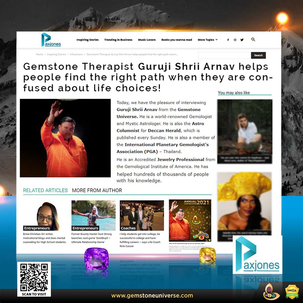 Guruji Shrii Arnav, noted Gem Therapist helps people find the right path when they are confused about life choices!