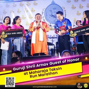 https://www.gemstoneuniverse.com/gemstoneuniverse-Guruji-Shrii-Arnav-Guest-of-Honour-at-Maharaja-Taksin-Run-Marathon.html