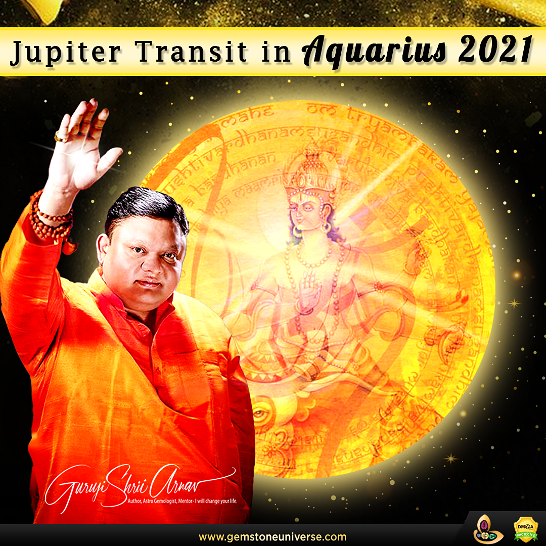 ASTROLOGICAL PREDICTIONS FOR JUPITER TRANSIT TO AQUARIUS 2021-22 FOR ALL 12 SIGNS
