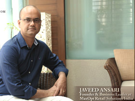 Mr. Javeed Ansari - Founder & Business Leader at MaxOpt Retail Solutions India