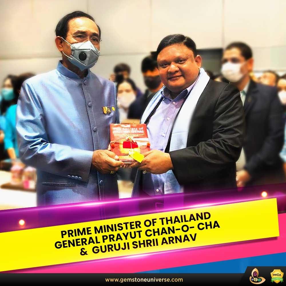 Guruji Shrii Arnav and Thailand Prime Minister General Prayut Chan-O-Cha
