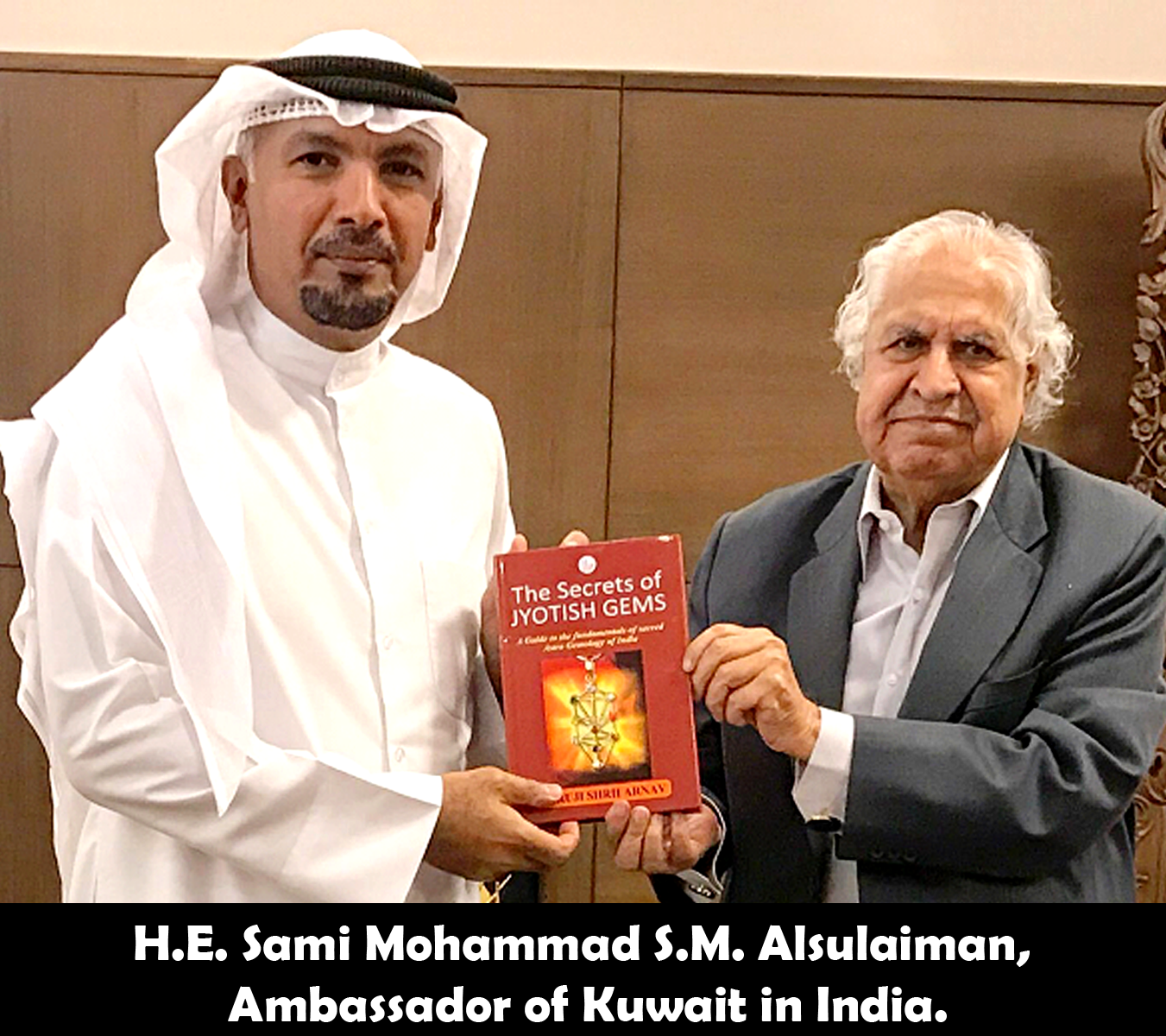 H.E. Sami Mohammad S.M. Alsulaiman, Ambassador of Kuwait in India releasing the secrets of Jyotish Gems