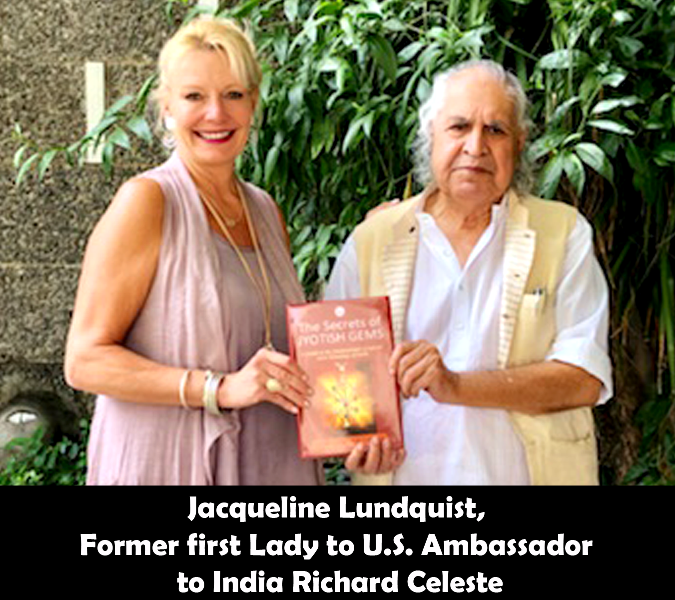 Jacqueline Lundquist, Former first Lady to U.S. Ambassador to India Richard Celeste releasing the Secrets of Jyotish Gems